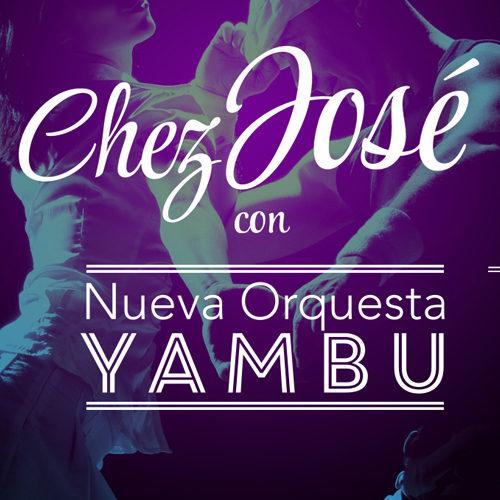 Chez José vuelve con nueva banda, Yambú