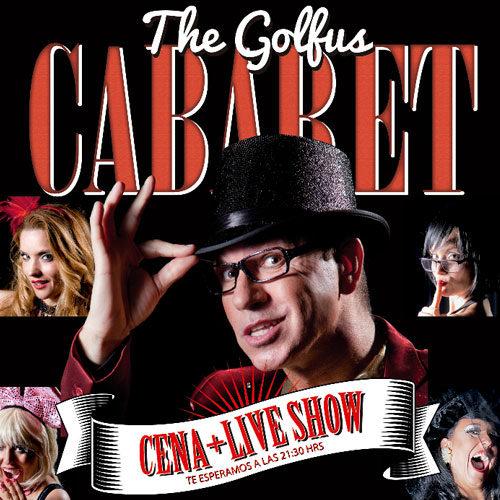 Revive la noche más golfa con The Golfus Cabaret