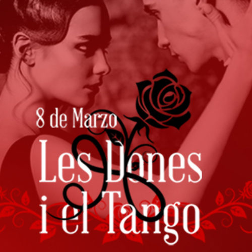 """Celebra el Día de la Dona con """"Les Dones i El Tango"""""""
