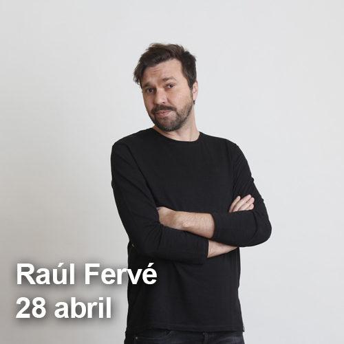 Raúl Fervé en Ópera Valencia