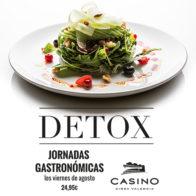Jornadas gastronómicas 10 agosto, menú Detox