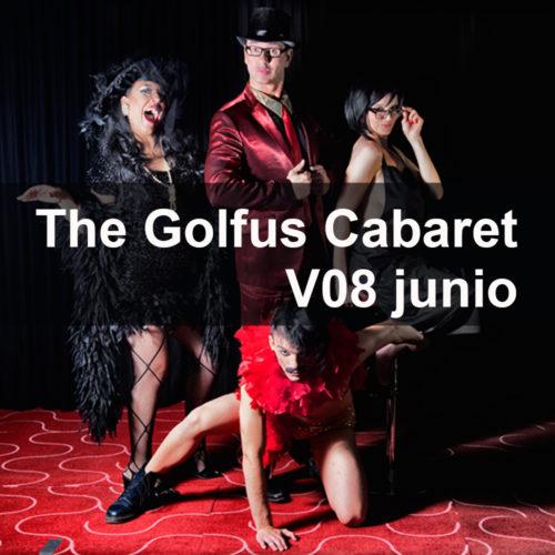 The Golfus Cabaret volvió a hacerte disfrutar