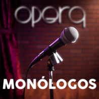 Monólogos sala Opera