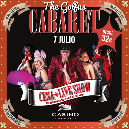 ¡The Golfus Cabaret también en verano!