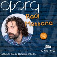 Raúl Massana 23.30h 6 de octubre+cena