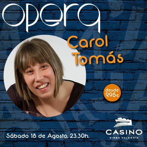 Carol Tomás hizo al público partir de risa en Ópera Valencia