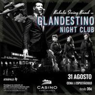 Clandestino Night Club 31/8