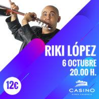 Riki López 6 octubre 20h