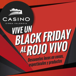 Casino Cirsa Valencia se apunta al 'Black Friday'