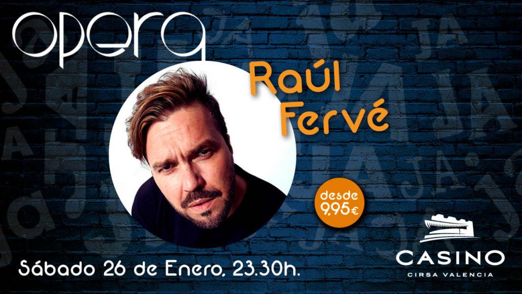Monólogo de Raúl Fervé