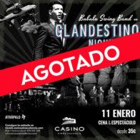Cena con espectáculo: Clandestino Night Club – 11 enero