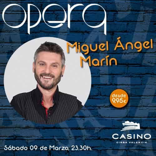 Miguel Ángel Marín en Ópera Valencia 09 de marzo