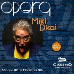 Miki Dkai en Ópera Valencia 02 de Marzo
