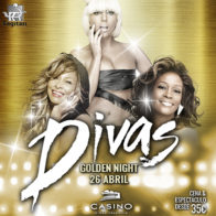 Divas Golden Night 26 abril 21h