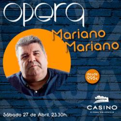 Mariano Mariano en Ópera Valencia