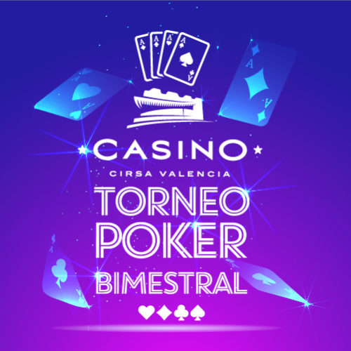Torneo BIMESTRAL en Casino CIRSA Valencia