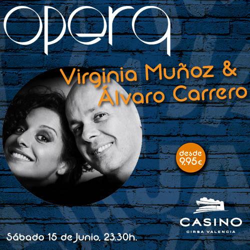 Álvaro Carrero y Virginia Muñoz en Ópera Valencia