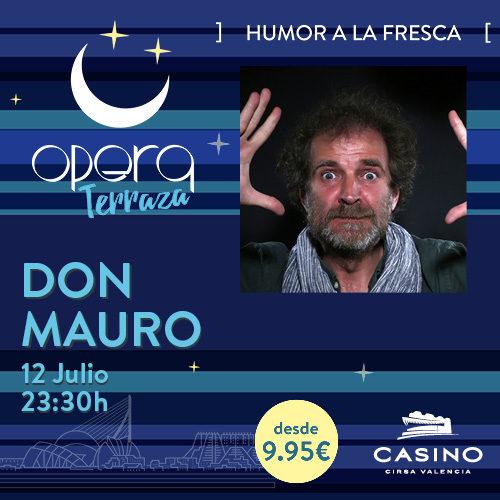Don Mauro en Ópera TERRAZA