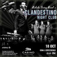 Clandestino Night Club – 18 octubre