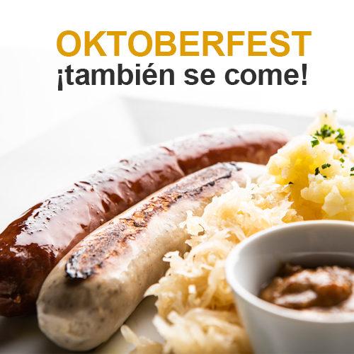 OKTOBERFEST… ¡también se come!