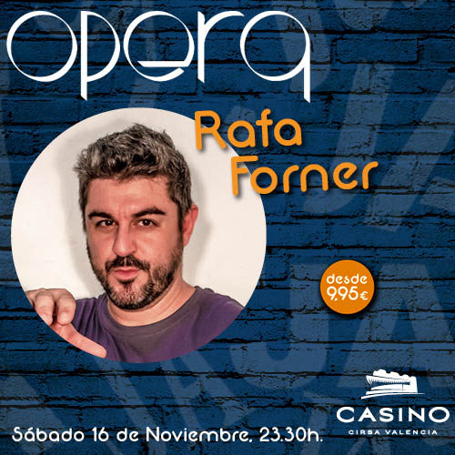 "Rafa Forner ""Humor Made in Valencia"""