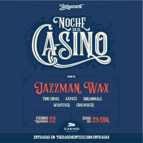 Noche en el Casino – theBasement x Casino Cirsa
