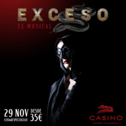 EXCESO, El Musical
