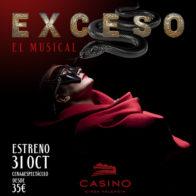 EXCESO, el  musical 31 de octubre 21:00