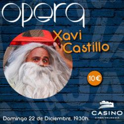Monólogo (en valenciano) Xavi Castillo 22 de diciembre 19:30h