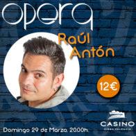 Monólogo (20:00h) + Cena (21:30h) Raúl Antón 29 marzo