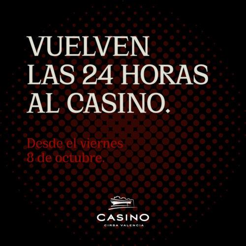 Vuelven las 24 horas al Casino
